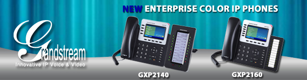 Next generation Grandstream GXP IP Phones, GXP2140 and GXP2160, will be on display at ITEXPO 2014