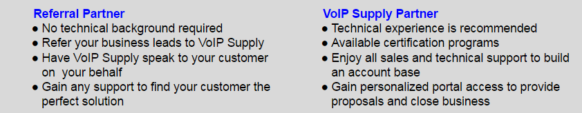 Different Levels to our Partner Program: Referral and VoIP