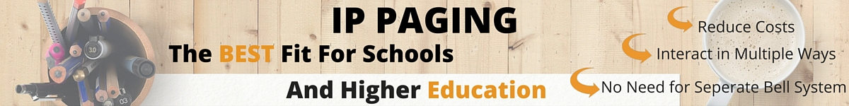 IP Paging for schools