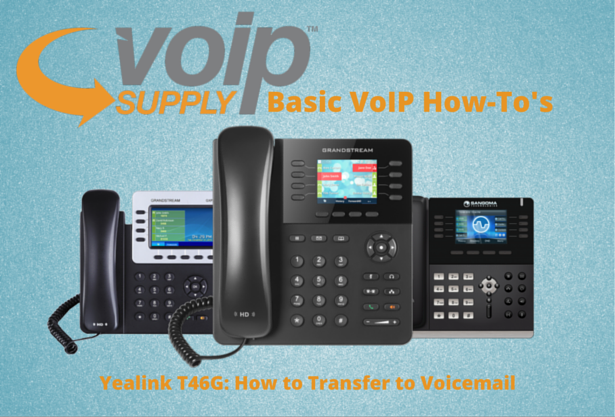 Yealink T46G: How to Transfer to Voicemail - VoIP Insider