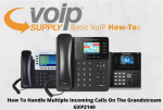 how-to-handle-multiple-incoming-calls-on-the-grandstream-gxp2140