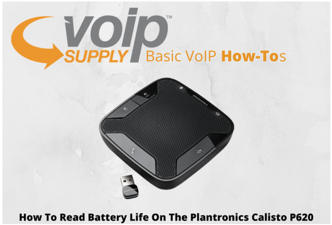 how-to-read-battery-life-on-the-plantronics-calisto-p620