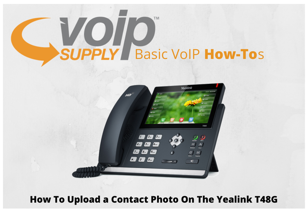 How to Upload a Contact Photo on the Yealink T48G - VoIP Insider