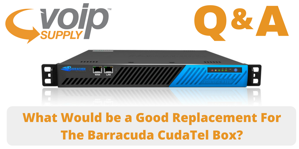 What would be a good replacement for the Barracuda CudaTel