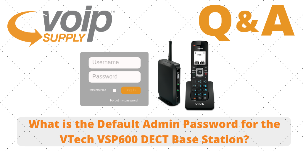 What is the Default Admin Password for the VTech VSP600 DECT Base