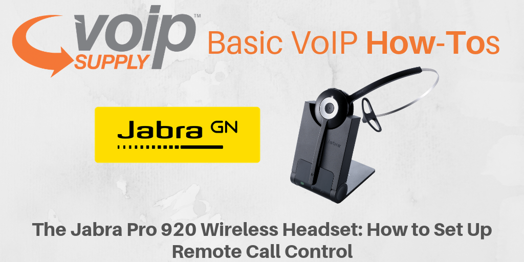 The Jabra Pro 920 Wireless Headset How To Set Up Remote Call Control Voip Insider