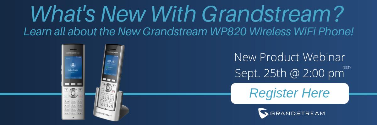 webinargrandstreamnewwp820