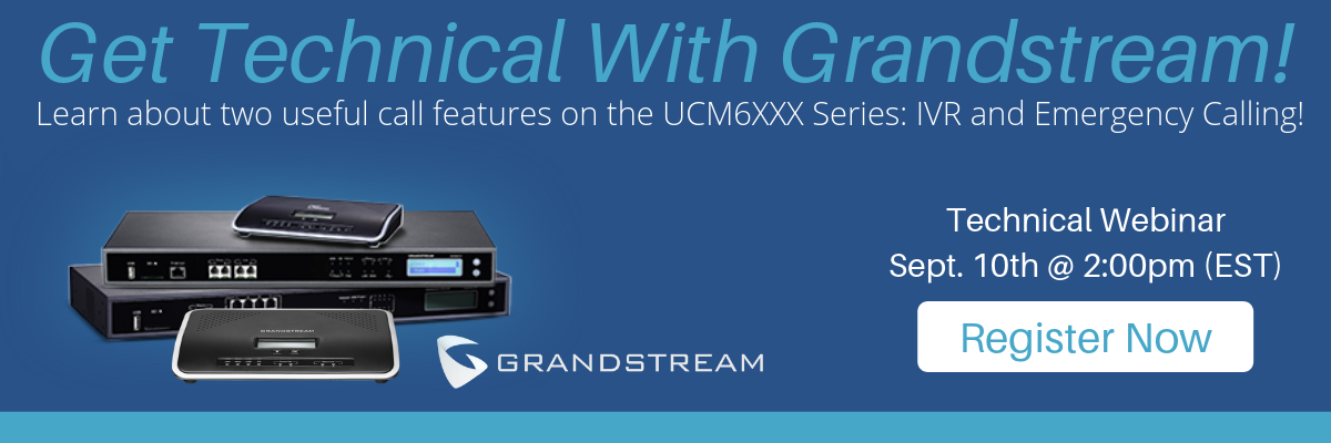 Get technical with Grandstream!