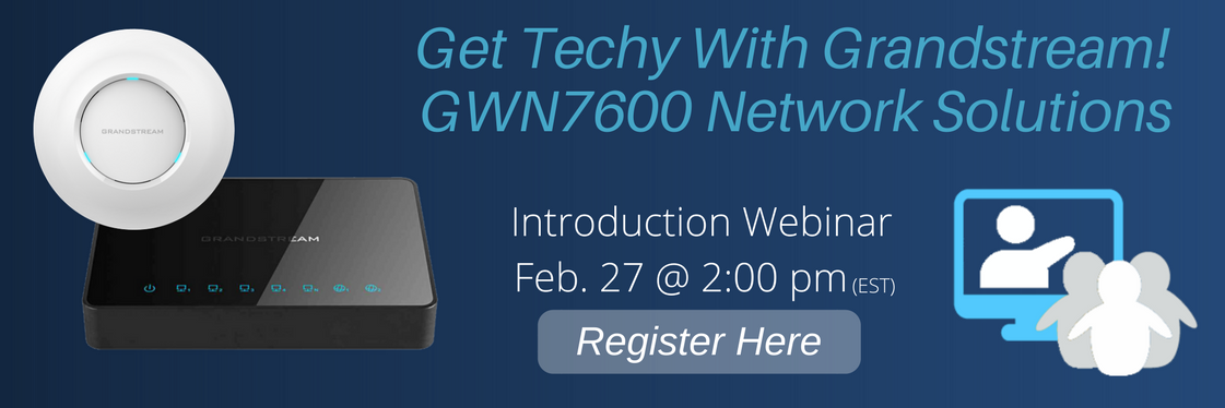 GWN Series Technical Webinar