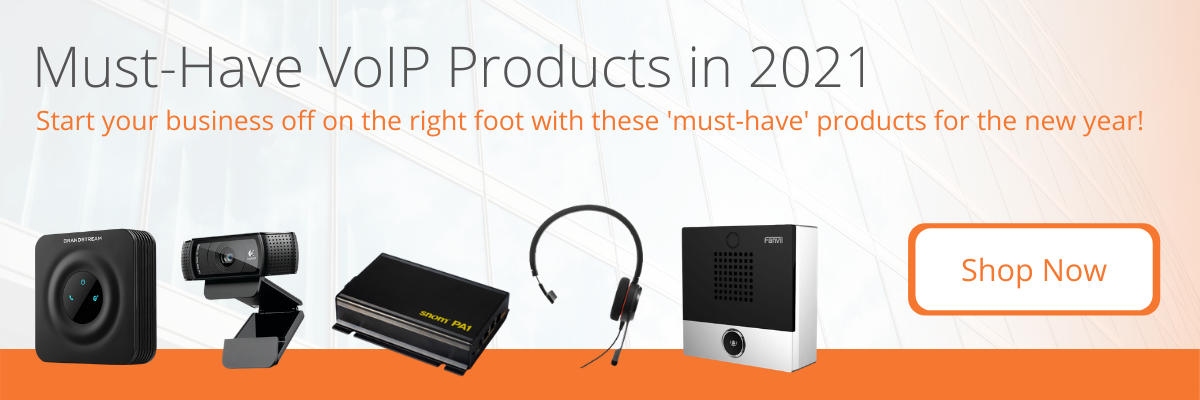 Must Have VoIP Products 2021