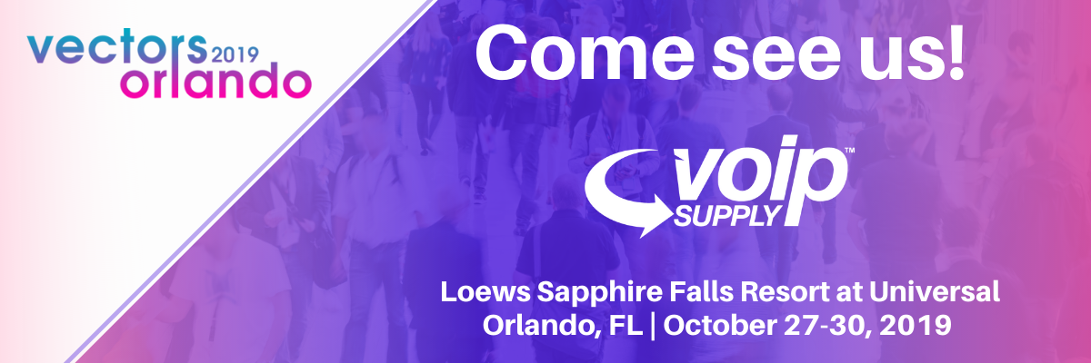 Come see VoIP Supply at Vectors 2019