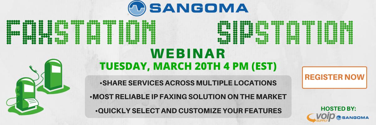 Sangoma SIP and FAX Station Webinar