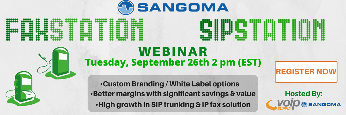 Sangoma SIPStation & FAXStation Webinar
