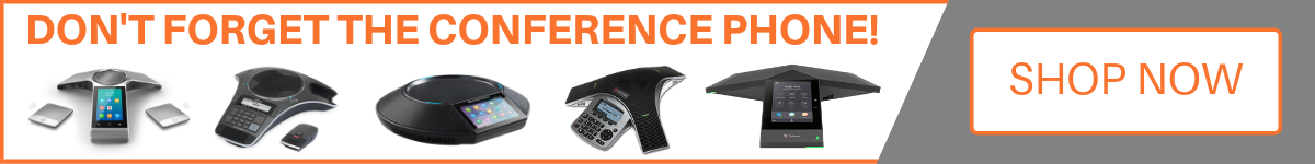 Don't forget the conference phone