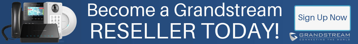Become a Grandstream Reseller