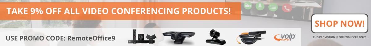 Take 9% off all video conferencing products!