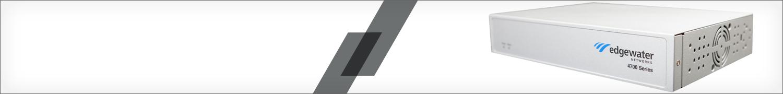 EdgeWater Networks Upgrades