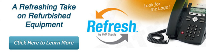 Refresh by VoIP Supply