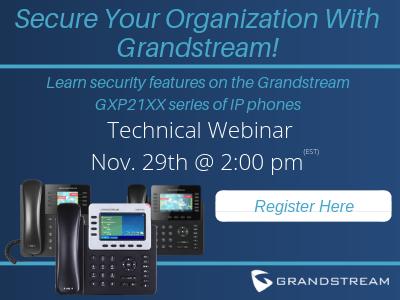Grandstream GXP21XX Webinar