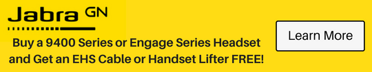Buy a 9400 Series or Engage Series Headset and get an EHS Cable or Handset Lifter FREE!