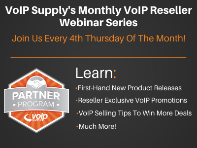 VoIP Supply Reseller Webinar