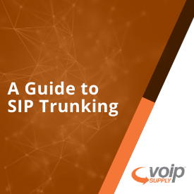 A Guide to SIP Trunking